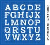 blueprint alphabet. technical...   Shutterstock .eps vector #675578884