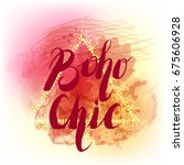 boho chic lettering on... | Shutterstock .eps vector #675606928