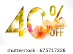 40  off discount promotion sale ... | Shutterstock . vector #675717328