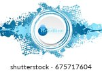 blue grunge ink blot with white ... | Shutterstock .eps vector #675717604