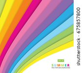 summer colorful striped curve... | Shutterstock .eps vector #675857800