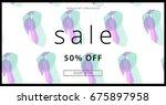 sale banner. creative universal ... | Shutterstock .eps vector #675897958