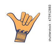 surfing shaka hand sign with... | Shutterstock .eps vector #675912883