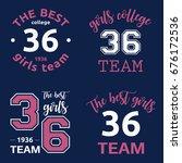 the best girls team college...   Shutterstock .eps vector #676172536