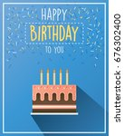 birthday greeting card with... | Shutterstock .eps vector #676302400