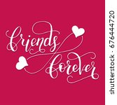 friends forever. lettering card ... | Shutterstock .eps vector #676444720