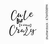 cute but crazy girl t shirt... | Shutterstock .eps vector #676450894