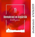 turkey holiday demokrasi ve  zg ... | Shutterstock .eps vector #676562059
