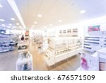 blurred image beauty stores... | Shutterstock . vector #676571509