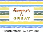 summer it's great slogan in... | Shutterstock .eps vector #676594600