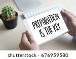 preparation is the key plan be... | Shutterstock . vector #676959580