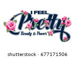 i feel pretty vector t shirt... | Shutterstock .eps vector #677171506