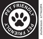 pet friendly stamp  white...   Shutterstock .eps vector #677461894