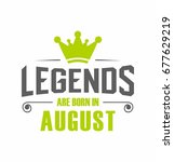 legends are born in august... | Shutterstock .eps vector #677629219