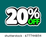 sale tag  20 percent off ... | Shutterstock .eps vector #677744854