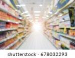 abstract blurred supermarket... | Shutterstock . vector #678032293