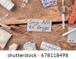 say no to drugs today. amount... | Shutterstock . vector #678118498