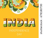india independence day.... | Shutterstock .eps vector #678180730