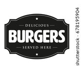 burgers vintage sign retro | Shutterstock .eps vector #678195904