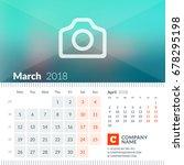 march 2018. calendar for 2018... | Shutterstock .eps vector #678295198