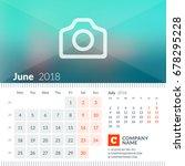 june 2018. calendar for 2018... | Shutterstock .eps vector #678295228