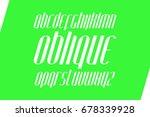 italic  stylized alphabet... | Shutterstock .eps vector #678339928