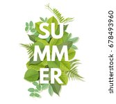 summer letter with green leaves.... | Shutterstock .eps vector #678493960