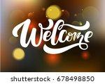 "hand sketched ""welcome""... | Shutterstock .eps vector #678498850"