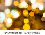 lights bokeh  soft focus on... | Shutterstock . vector #678499588