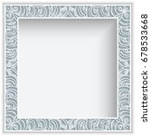 square frame with lace border... | Shutterstock .eps vector #678533668