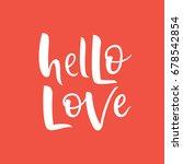hello love sign. simple modern... | Shutterstock .eps vector #678542854