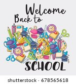 welcome back to school doodle... | Shutterstock .eps vector #678565618
