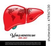world hepatitis day background...   Shutterstock .eps vector #678567130