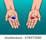 hands with red and blue pills... | Shutterstock . vector #678573580