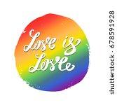 love is love hand lettering...   Shutterstock .eps vector #678591928