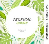 tropical exotic leaves... | Shutterstock .eps vector #678597193