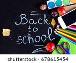 "chalk on black chalkboard ""back ... | Shutterstock . vector #678615454"