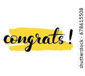 hand written lettering congrats.... | Shutterstock .eps vector #678615508
