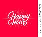 happy hour hand written... | Shutterstock .eps vector #678662929