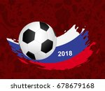 soccer ball and russia flag on... | Shutterstock .eps vector #678679168