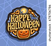 vector logo for halloween... | Shutterstock .eps vector #678706786