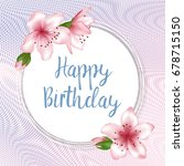 happy birthday flowers greeting ... | Shutterstock .eps vector #678715150