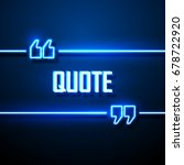 neon sign quote bubble. vector... | Shutterstock .eps vector #678722920