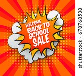 back to school sale comic... | Shutterstock .eps vector #678768538