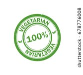 100  vegetarian stamp. vegan... | Shutterstock .eps vector #678776008