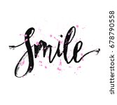 smile. hand drawn typography...   Shutterstock .eps vector #678790558
