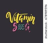 vector hand lettering summer... | Shutterstock .eps vector #678989596
