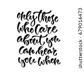 only those who care about you... | Shutterstock .eps vector #679016473