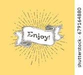 enjoy. vintage ribbon banner... | Shutterstock .eps vector #679164880