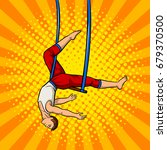 circus acrobat on trapeze pop... | Shutterstock .eps vector #679370500